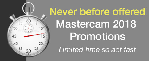 Mastercam 2018 Promotions Still Available