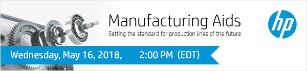 Upcoming HP Webinar – Manufacturing Aids