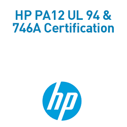 HP PA12 UL 94 & 746A Certification