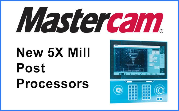 Mastercam Announces New 5X Mill Post Processors for the SINUMERIK 840D / SINUMERIK ONE Control