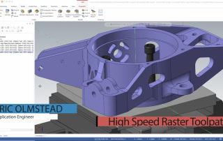 Mastercam High Speed Raster Toolpaths
