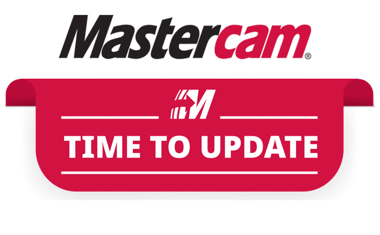 Time To Update Mastercam
