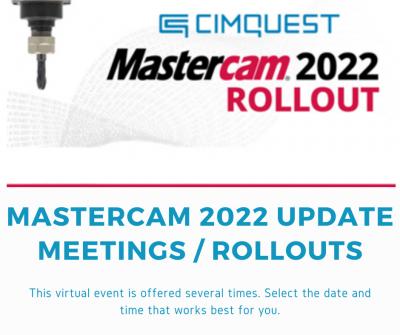 Mastercam 2022 Rollout