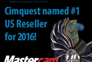 Cimquest Named #1 US Mastercam Reseller Again